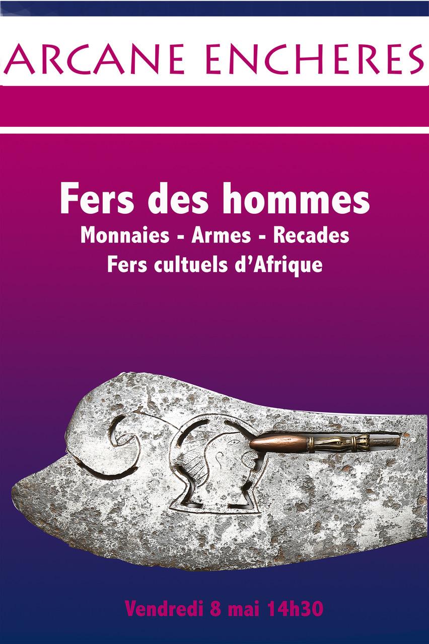 Vente Fers des hommes   Monnaies, Armes, recades et fers cultuels d'Afrique chez ARCANE ENCHERES : 146 lots
