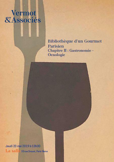Vente Bibliothèque d'un Gourmet Parisien - Chapitre 2 : Gastronomie et Oenologie chez Vermot et Associés : 485 lots