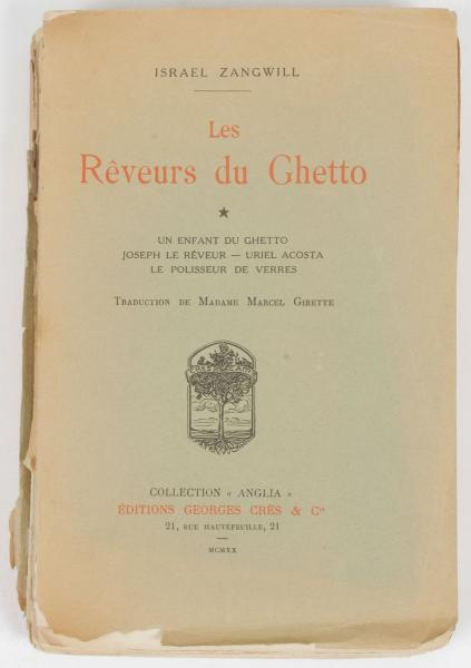 ZANGWILL I,  - Les Rêveurs du Ghetto. Paris, Crès 1920,  - 2 volumes in-8, brochés [...]