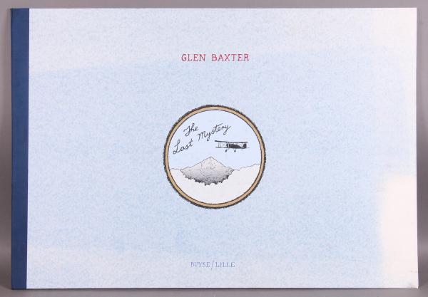 Glen BAXTER.  - The last mystery.  - Lille, Alain Buyse, 1992. 