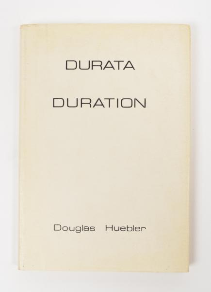 [Fine arts: 20th century] Douglas Huebler - Durata / Duration, 122 p. Sperone [...]