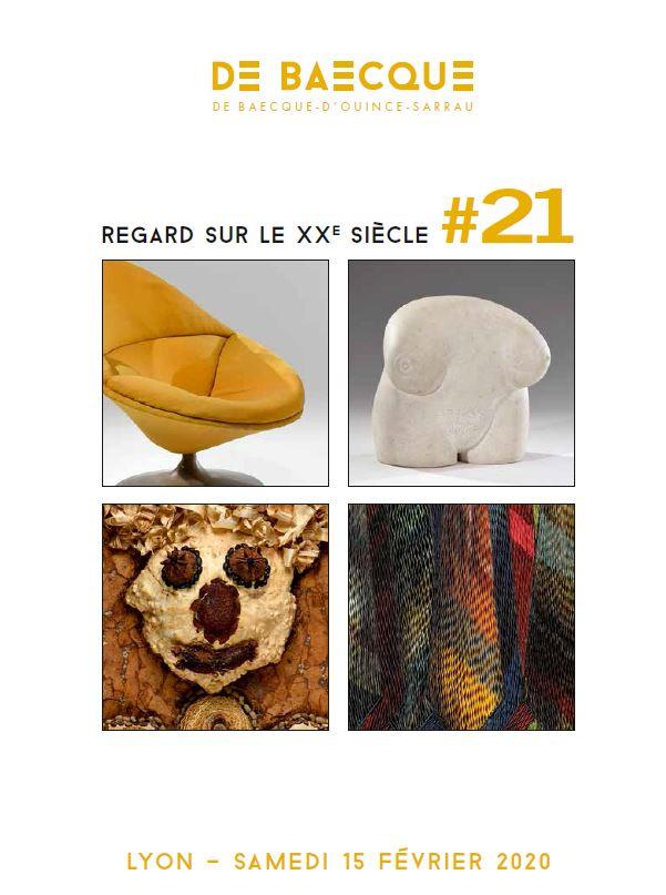 Vente Regard sur le XXe siècle #21 chez De Baecque & Associés : 320 lots