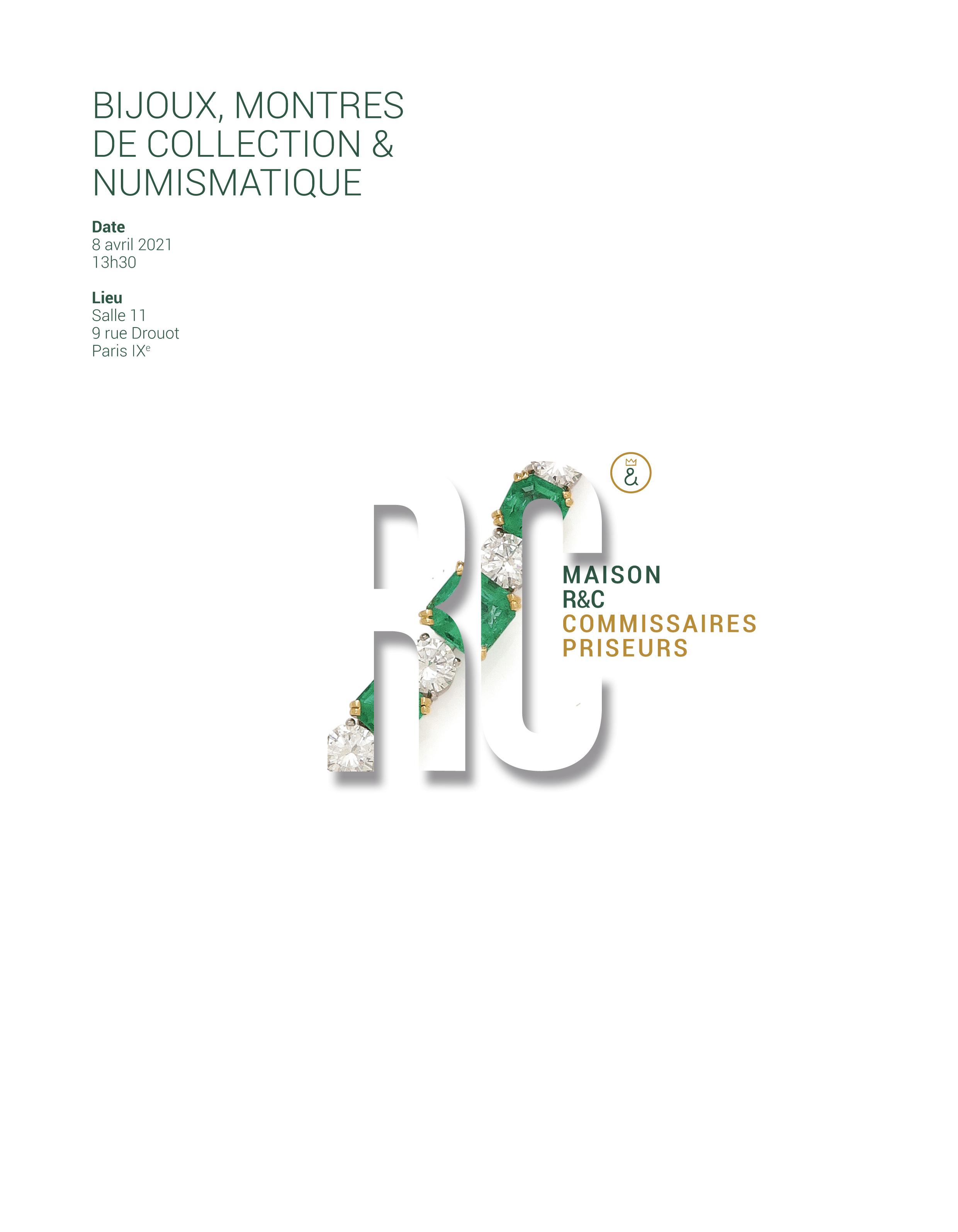 Vente BIJOUX / MONTRES DE COLLECTION / NUMISMATIQUE  chez Maison R&C Commissaires-Priseurs Associés : 354 lots