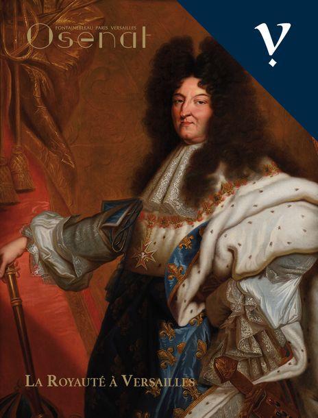 Vente La Royauté à Versailles, Souvenirs Historiques (Versailles) chez Osenat : 200 lots
