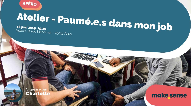 Image de l'événement : Atelier - Paumé.e.s dans mon job