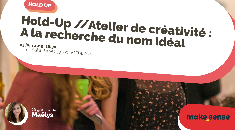 Image of the event : Hold-Up //Atelier de créativité : A la recherche du nom idéal