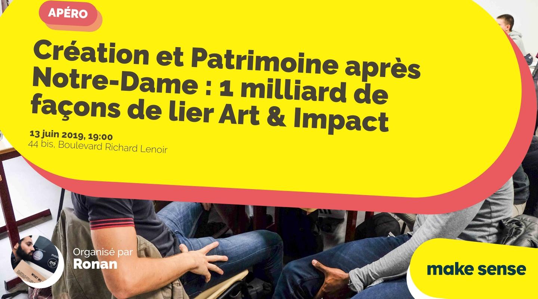 Image of the event : Création et Patrimoine après Notre-Dame : 1 milliard de façons de lier Art & Impact