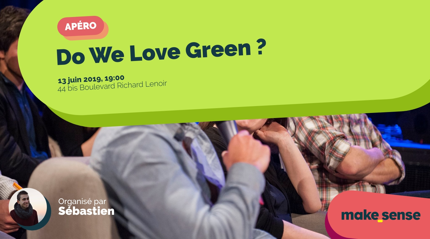 Image of the event : Do We Love Green ?