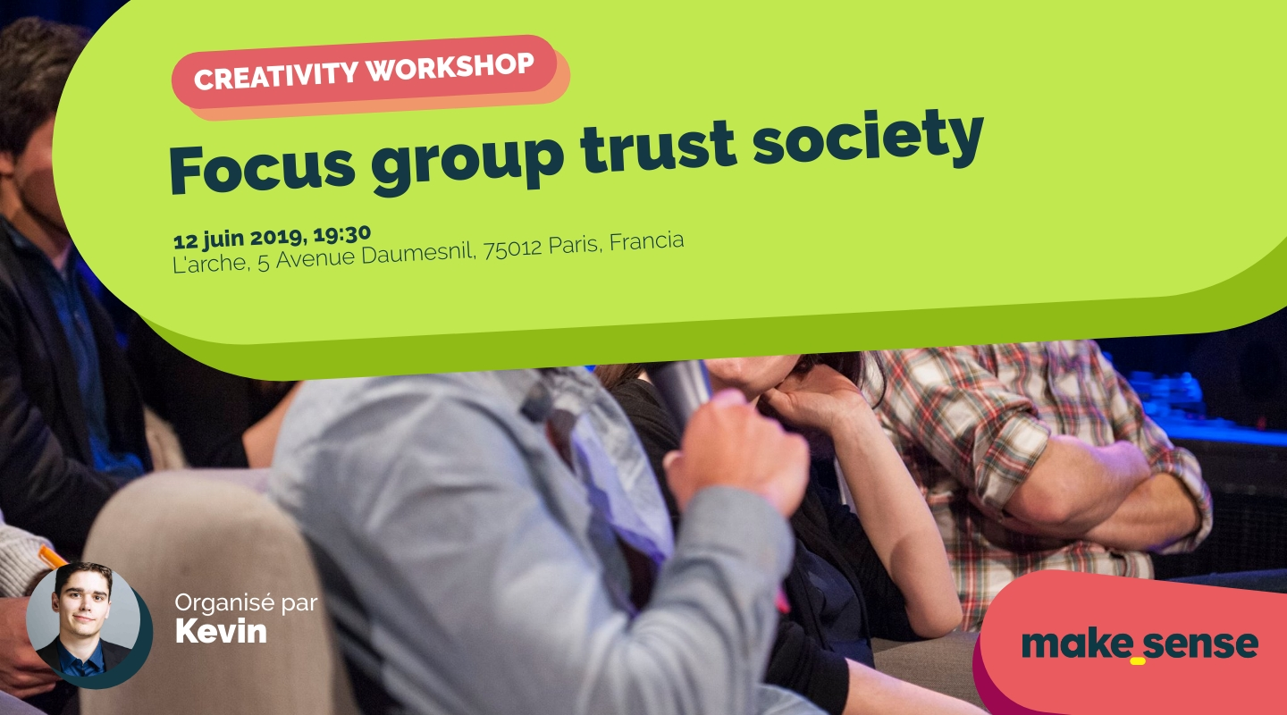 Image of the event : Focus group trust society