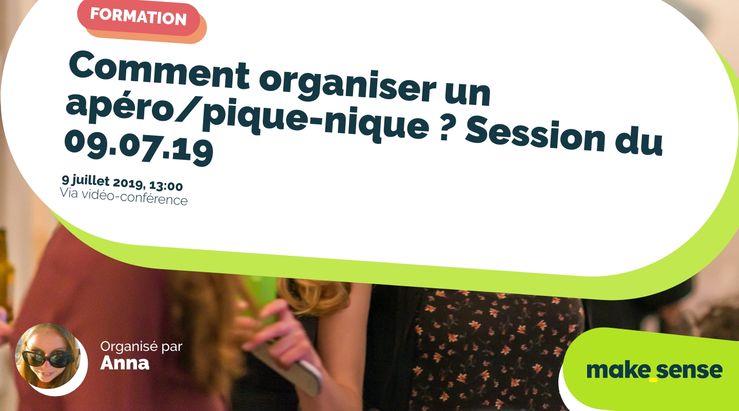 Image of the event : Comment organiser un apéro/pique-nique ? Session du 09.07.19