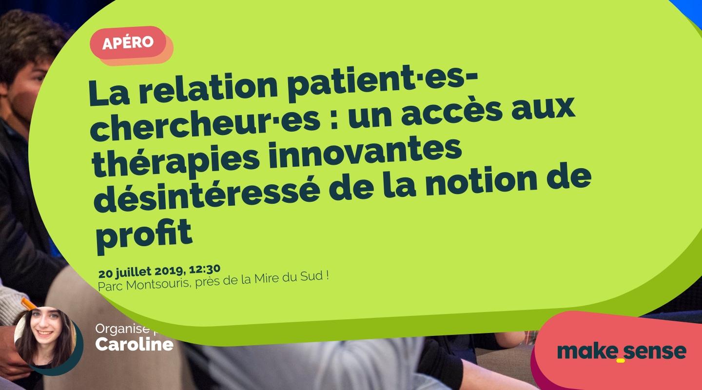 Image de l'événement : La relation patient·es-chercheur·es : un accès aux thérapies innovantes désintéressé de la notion de profit