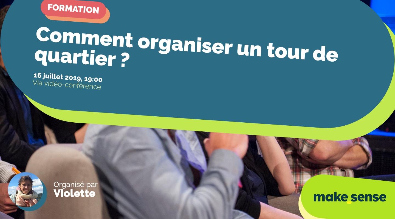 Image of the event : Comment organiser un tour de quartier ?