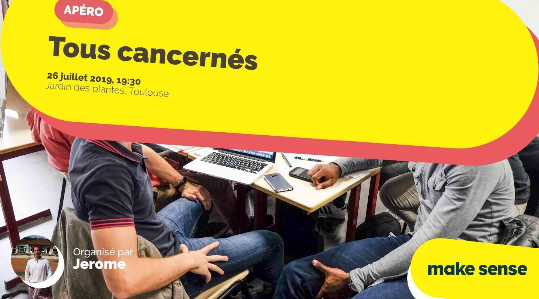 Image of the event : Tous cancernés