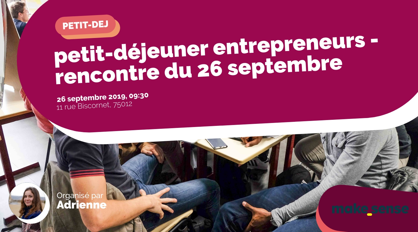 Image of the event : petit-déjeuner entrepreneurs - rencontre du 26 septembre