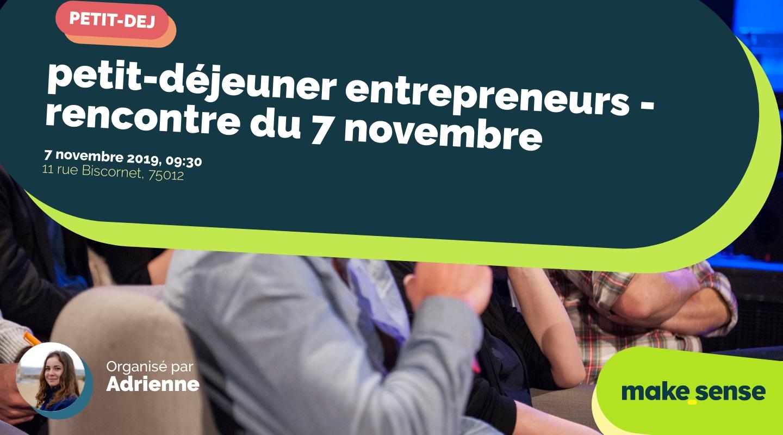 Image de l'événement : petit-déjeuner entrepreneurs - rencontre du 7 novembre