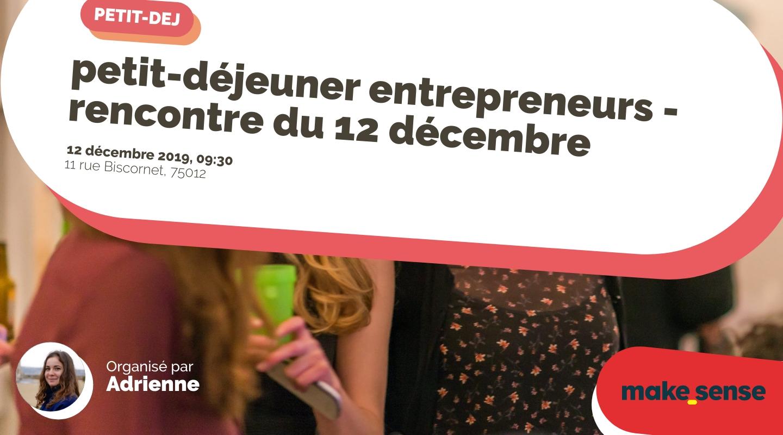 Image de l'événement : petit-déjeuner entrepreneurs - rencontre du 12 décembre