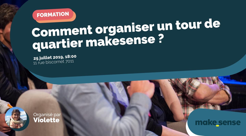 Image of the event : Comment organiser un tour de quartier makesense ?