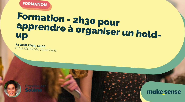 Image de l'événement : Formation - 2h30 pour apprendre à organiser un hold-up
