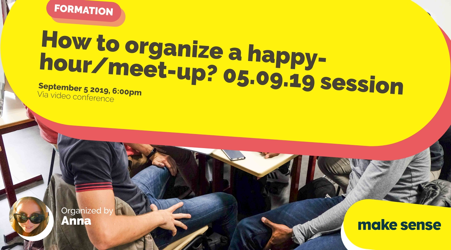 Image de l'événement :  How to organize a happy-hour/meet-up? 05.09.19 session