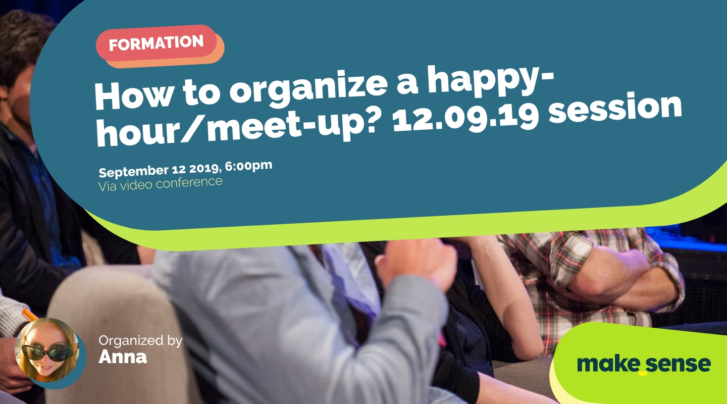 Image de l'événement : How to organize a happy-hour/meet-up? 12.09.19 session