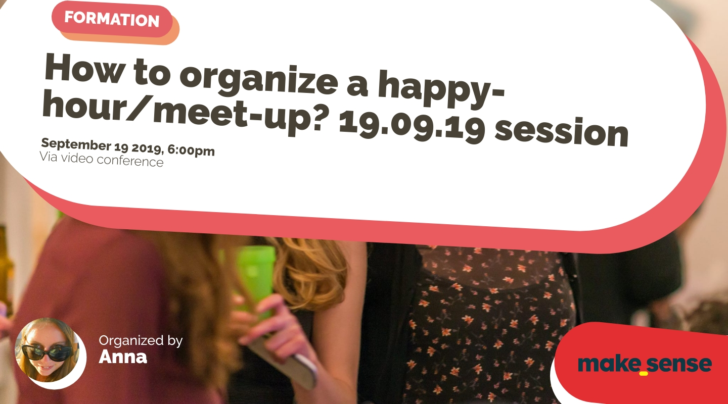 Image de l'événement : How to organize a happy-hour/meet-up? 19.09.19 session