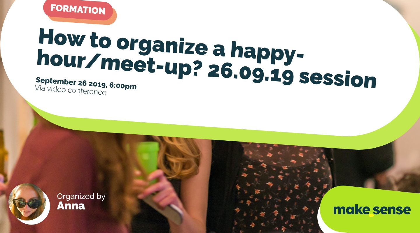 Image de l'événement : How to organize a happy-hour/meet-up? 26.09.19 session