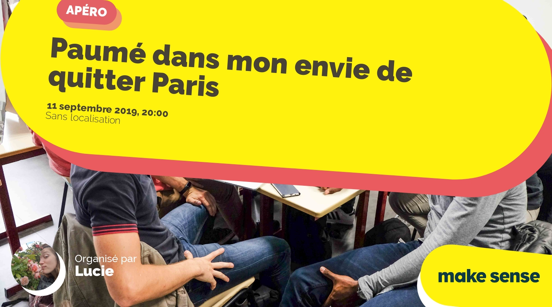 Image of the event : Paumé dans mon envie de quitter Paris