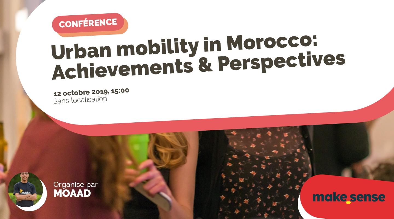 Image de l'événement : Urban mobility in Morocco: Achievements & Perspectives