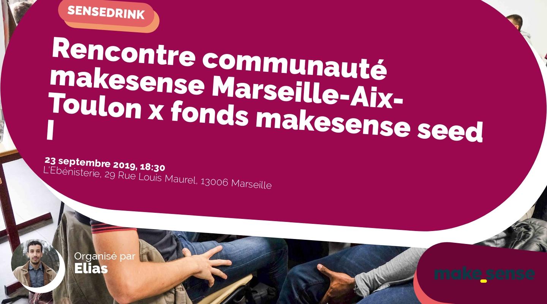 Image de l'événement : Rencontre communauté makesense Marseille-Aix-Toulon x fonds makesense seed I