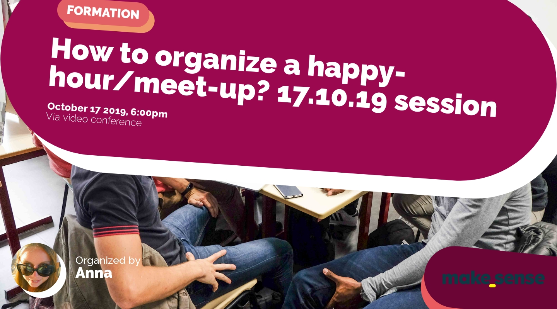 Image de l'événement : How to organize a happy-hour/meet-up? 17.10.19 session