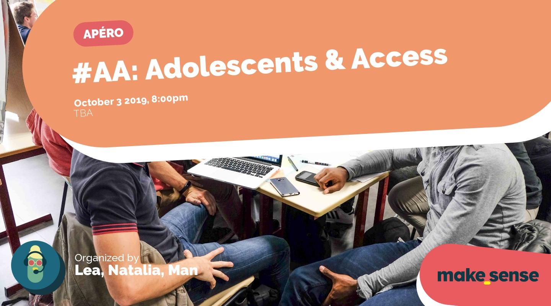 Image de l'événement : #AA: Adolescents & Access