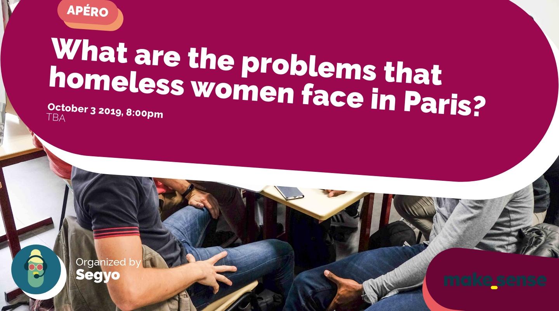 Image de l'événement : What are the problems that homeless women face in Paris?