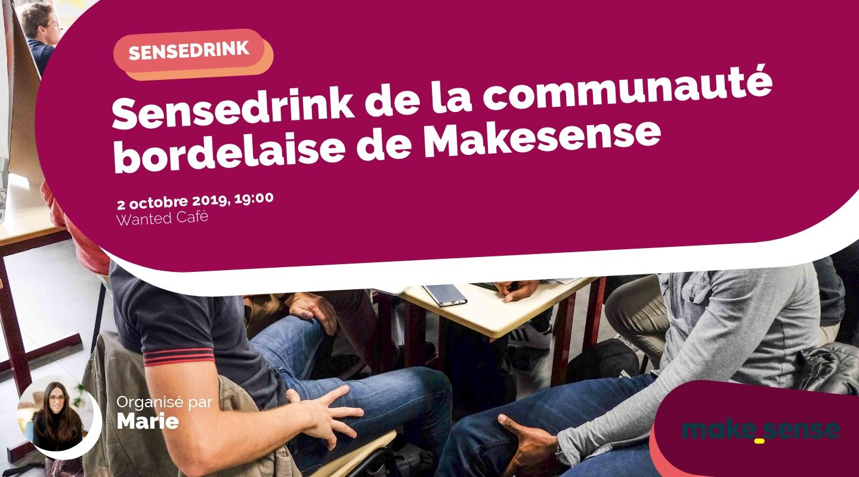 Image de l'événement : Sensedrink de la communauté bordelaise de Makesense