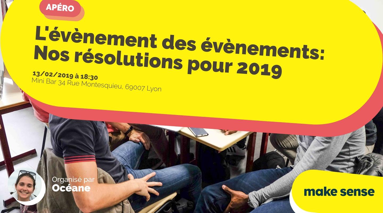 Image of the event : L'évènement des évènements: Nos résolutions pour 2019