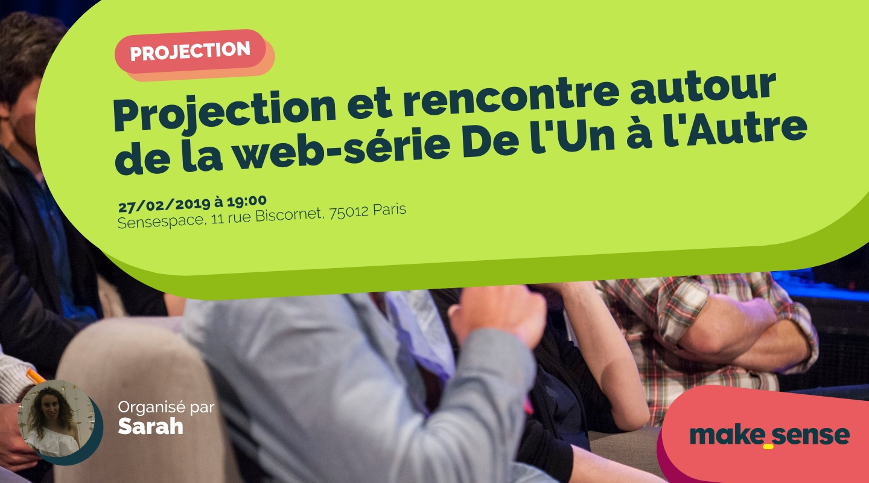 Image de l'événement : Projection et rencontre autour de la web-série De l'Un à l'Autre