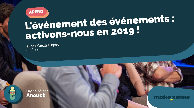 Image of the event : L'événement des événements : activons-nous en 2019 !