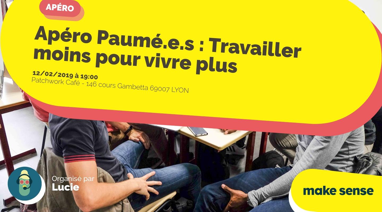 Image of the event : Apéro Paumé.e.s : Travailler moins pour vivre plus