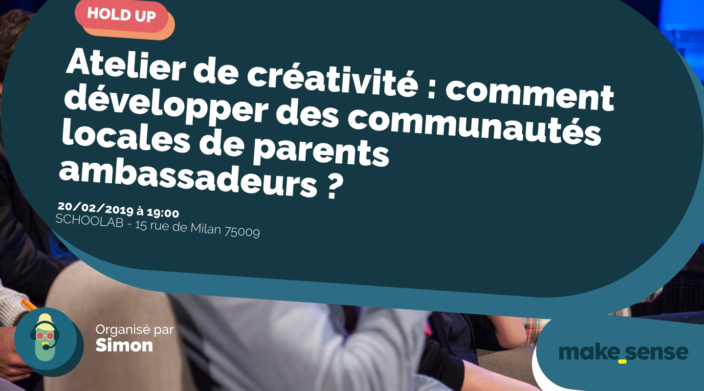 Image de l'événement : Atelier de créativité : comment développer des communautés locales de parents ambassadeurs ?