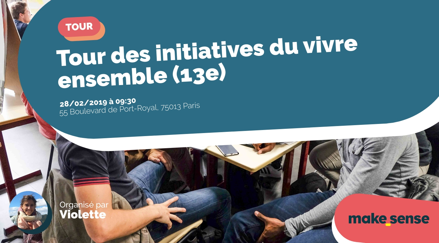 Image of the event : Tour des initiatives du vivre ensemble (13e)