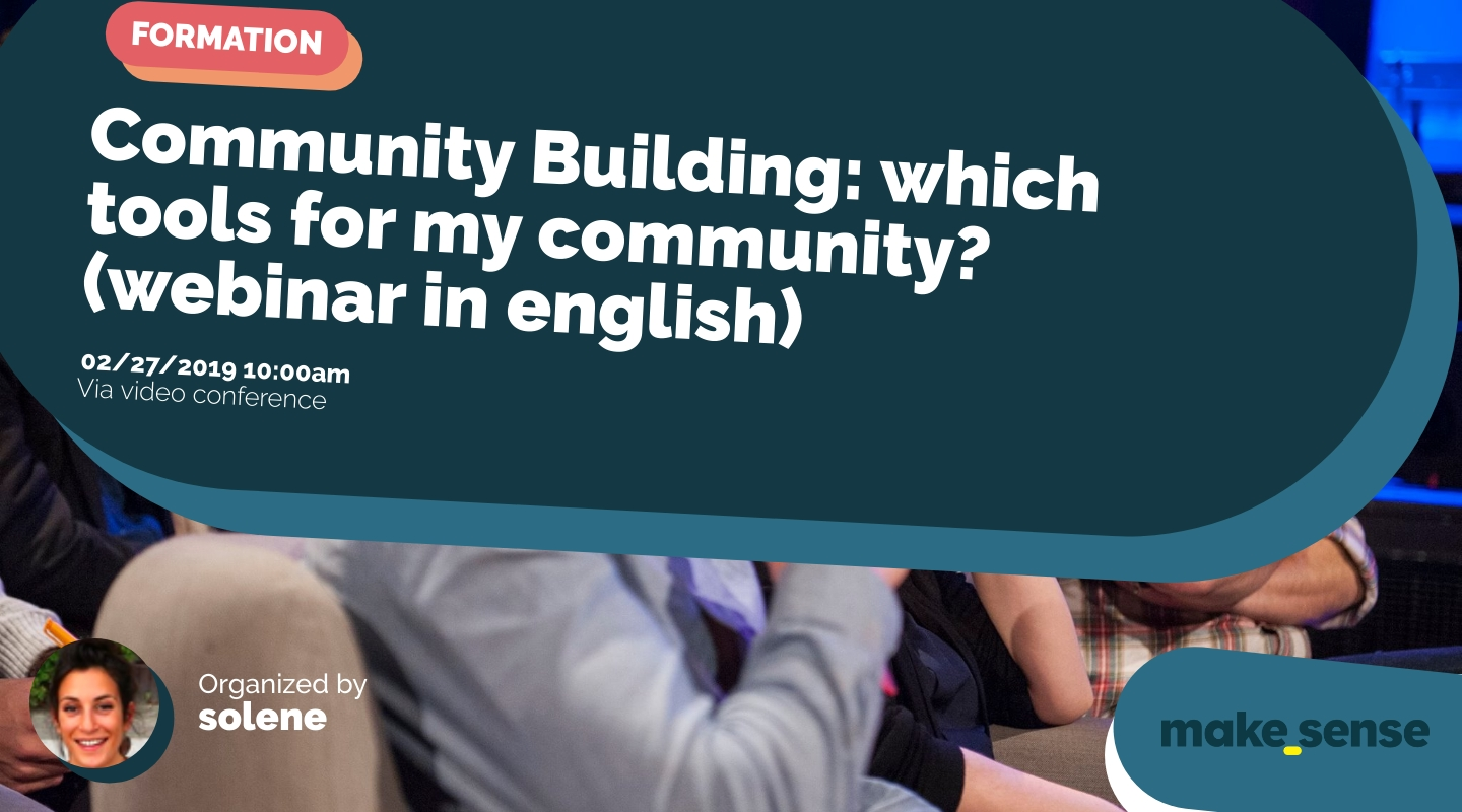 Image of the event : Community Building: which tools for my community? (webinar in english)