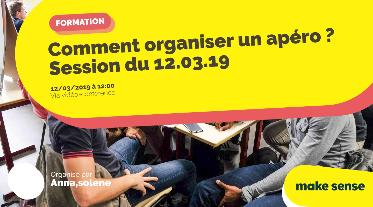 Image of the event : Comment organiser un apéro ? Session du 12.03.19