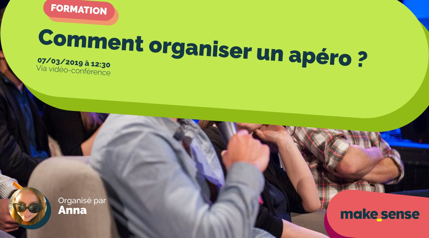 Image of the event : Comment organiser un apéro ? Session du 07.03.19