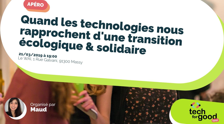 Image de l'événement : Quand les technologies nous rapprochent d'une transition écologique & solidaire