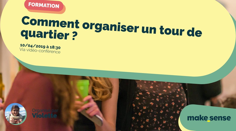 Image de l'événement : Comment organiser un tour de quartier ?