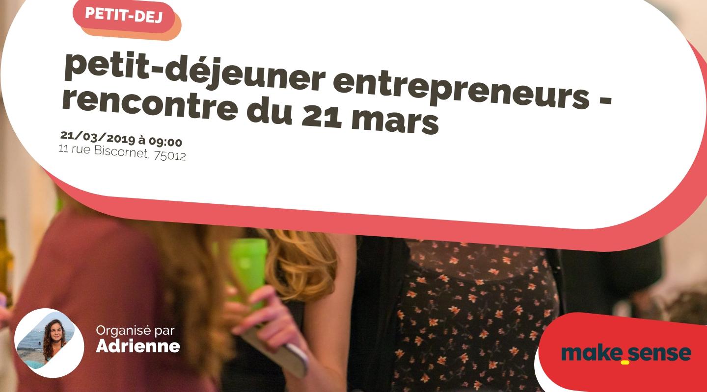 Image de l'événement : petit-déjeuner entrepreneurs - rencontre du 21 mars