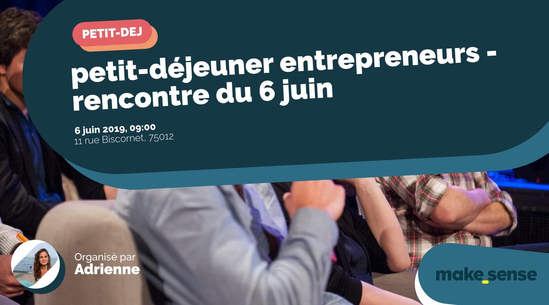 Image of the event : petit-déjeuner entrepreneurs - rencontre du 6 juin