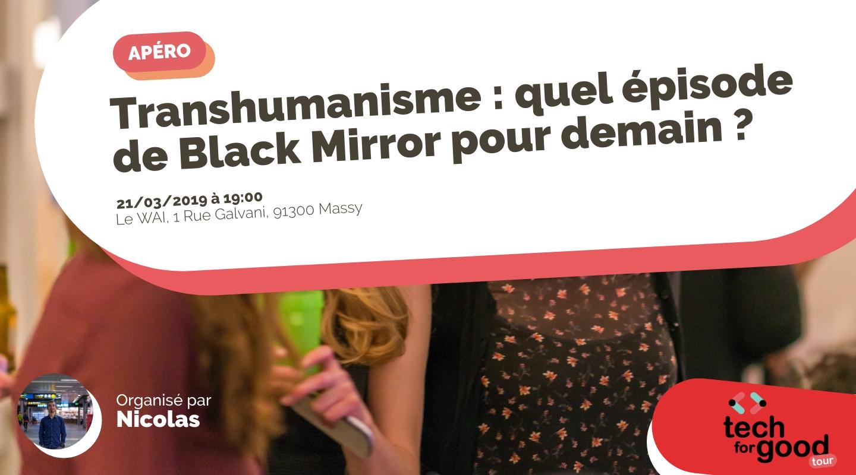 Image of the event : Transhumanisme: quel épisode de Black Mirror pour demain ?