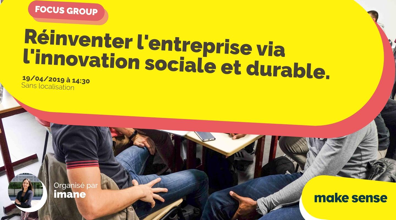 Image of the event : Réinventer l'entreprise via l'innovation sociale et durable.