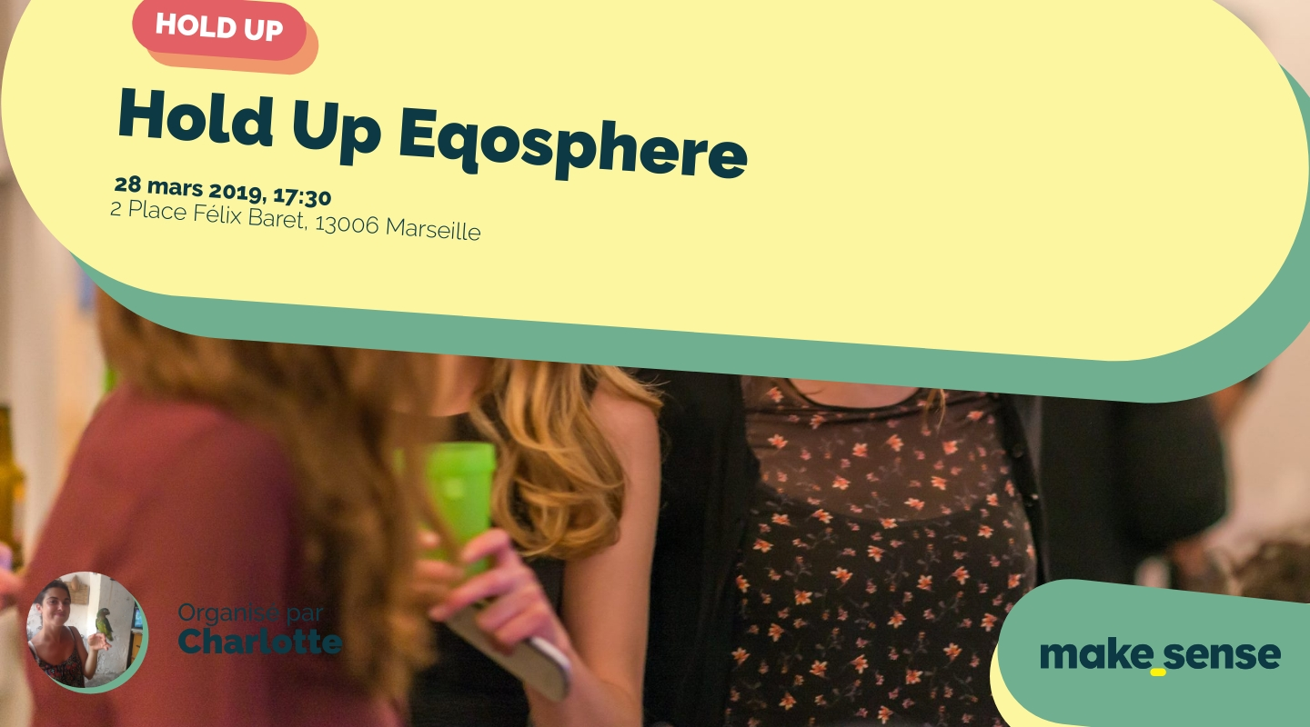 Image of the event : Hold Up Eqosphere