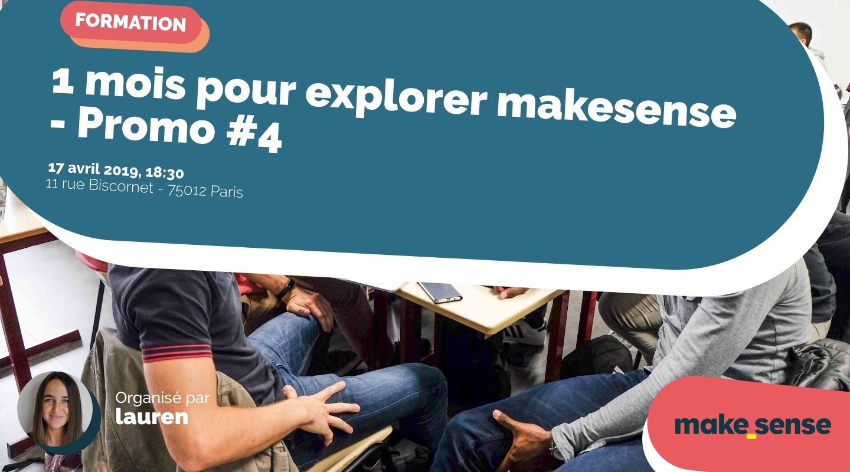 Image of the event : 1 mois pour explorer makesense - Promo #4